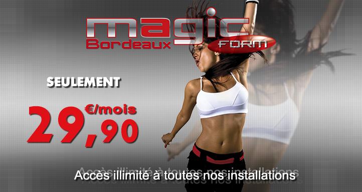 Magic Form : Salle de Sport à Bordeaux - Accés illimité 7j/7 pour ...